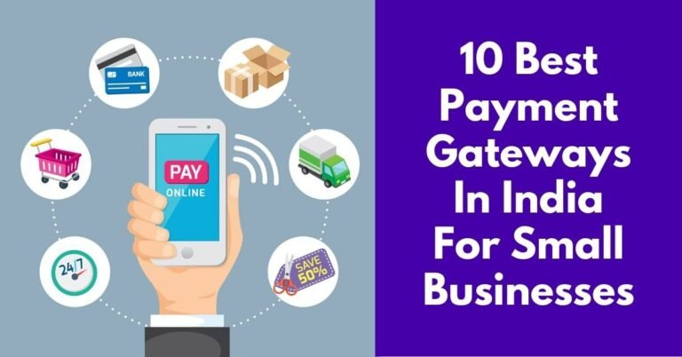 7 Best Payment Gateways in India for Small Businesses