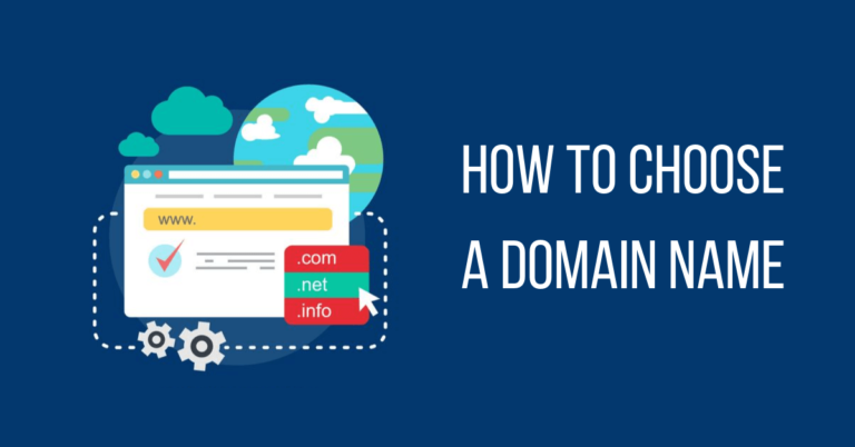 How to Choose a Domain Name for Your Blog – 2020