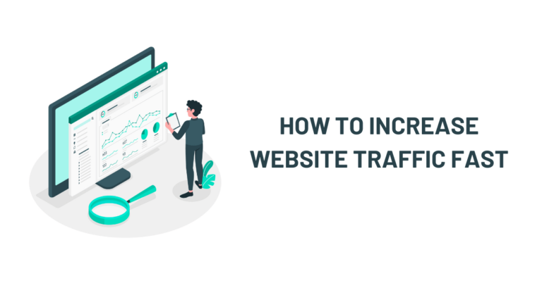 How to Increase Website Traffic Fast in 2021