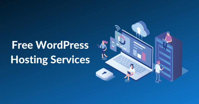 13 Best Free WordPress Hosting Services For Beginners
