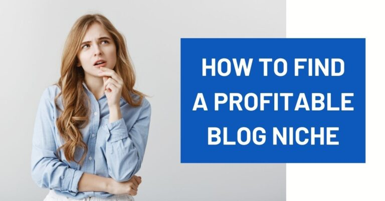 How to Find the Most Profitable Blog Niches that Make Money