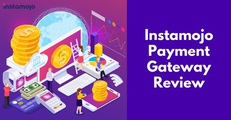 Instamojo Review 2020 | Best Online Payment Gateway in India