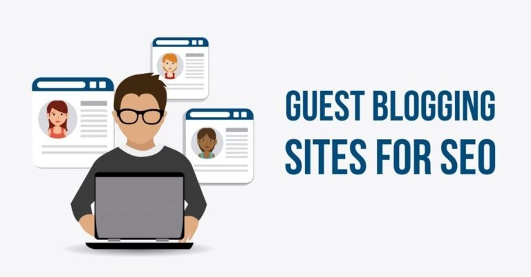 Best Guest Blogging Sites for SEO 2021