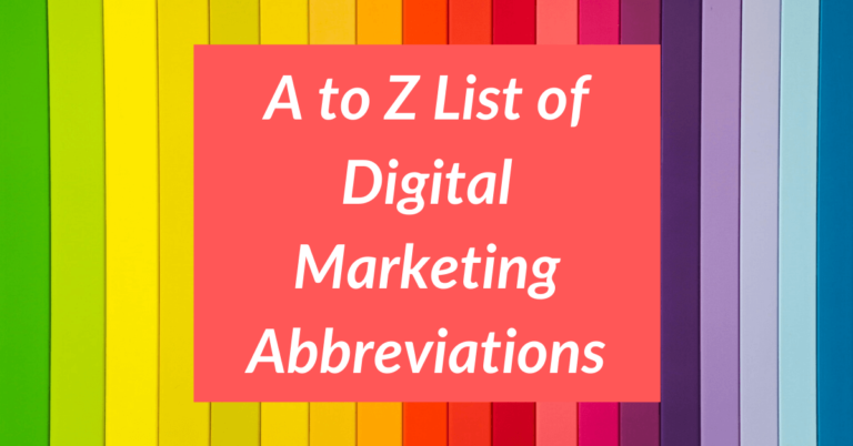 A to Z List of Digital Marketing Acronyms and Abbreviations
