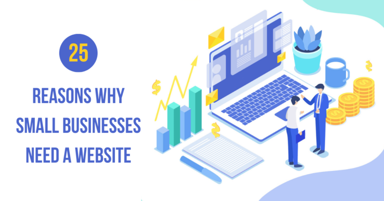 25 Solid Reasons Why Small Businesses Need A Website