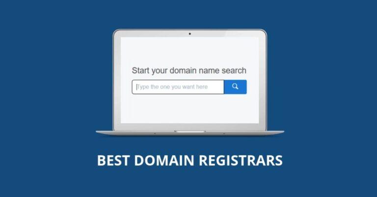 5 Best Domain Registrars in 2021 [Domain Name Registration Starts at $0.99]