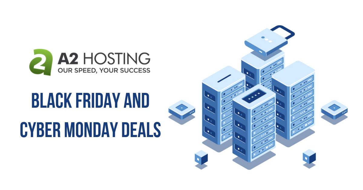 A2 Hosting Black Friday Deals
