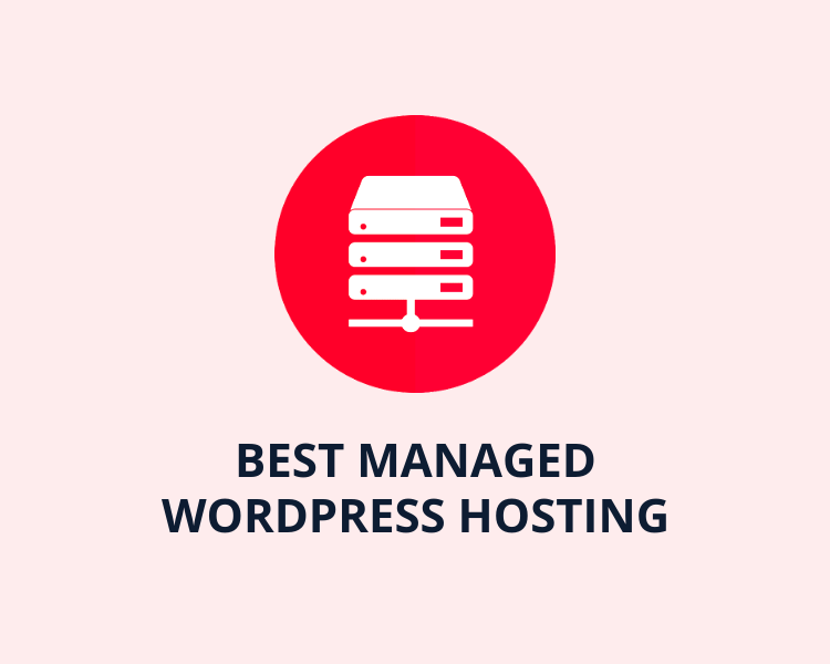 5 Best Managed WordPress Hosting Services [Unbiased Comparison]