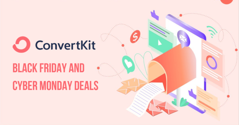 ConvertKit Black Friday and Cyber Monday Deals 2020 | $100 Exclusive Discount