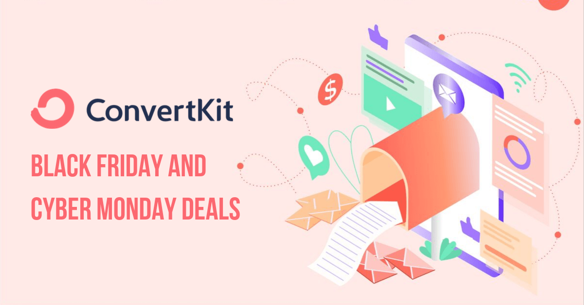 ConvertKit Black Friday and Cyber Monday Deals