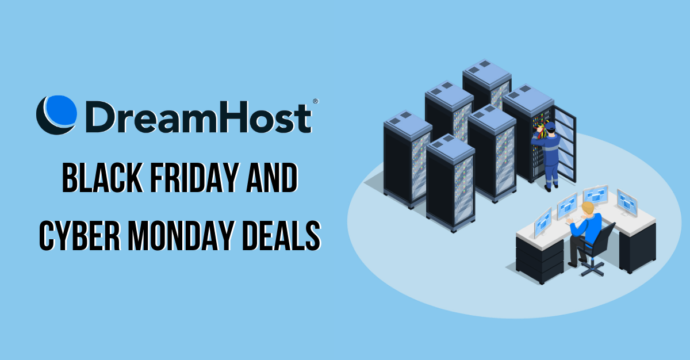 Dreamhost Black Friday Deals, DreamHost Cyber Monday Deals,