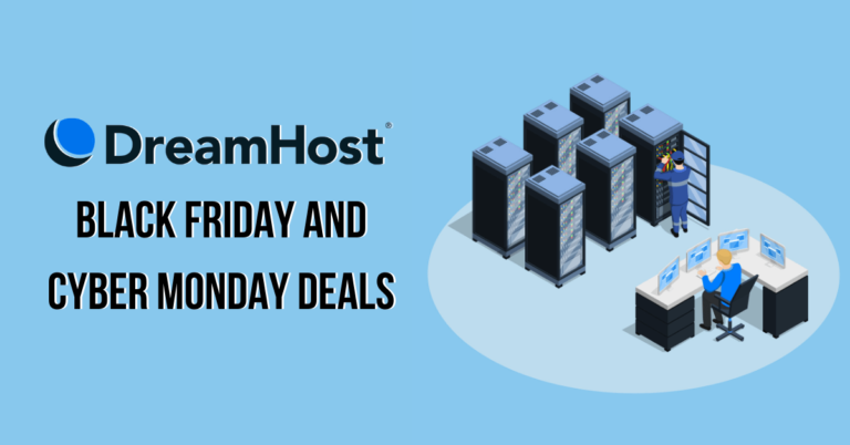 DreamHost Black Friday Deals 2020 | Cyber Monday Sale (63% Discount)