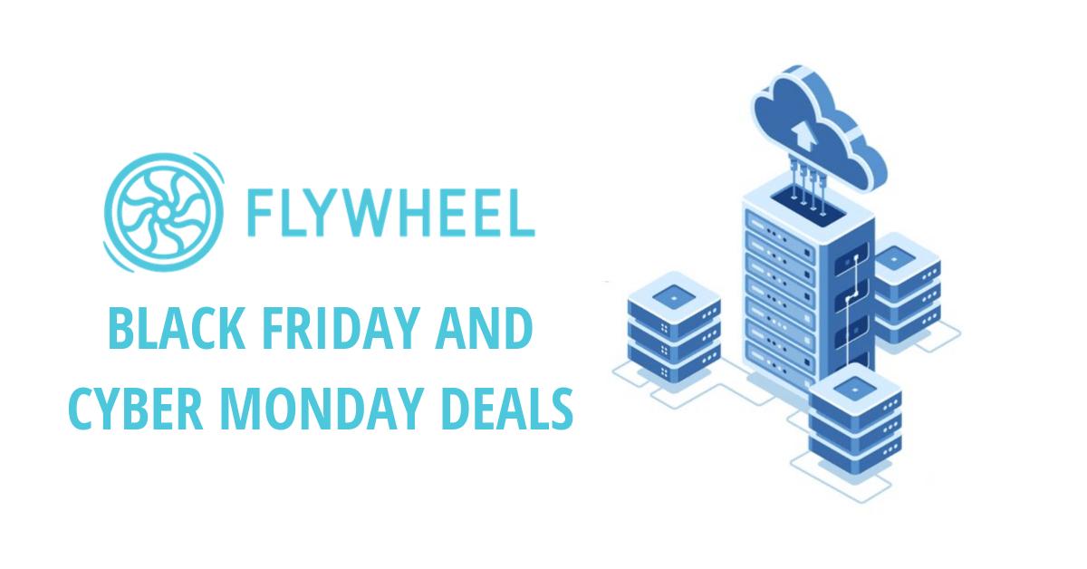 Flywheel Black Friday Deals, Flywheel Cyber Monday deals, Flywheel Black Friday sale