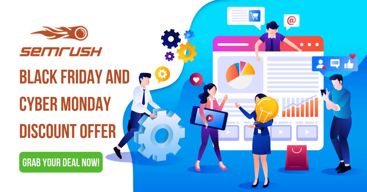 SEMrush Black Friday Deal, SEMrush Black Friday and Cyber Monday Deals