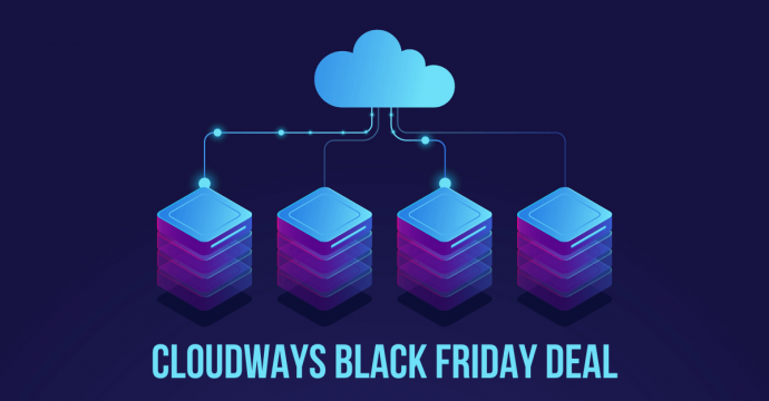 Cloudways Black Friday Deal