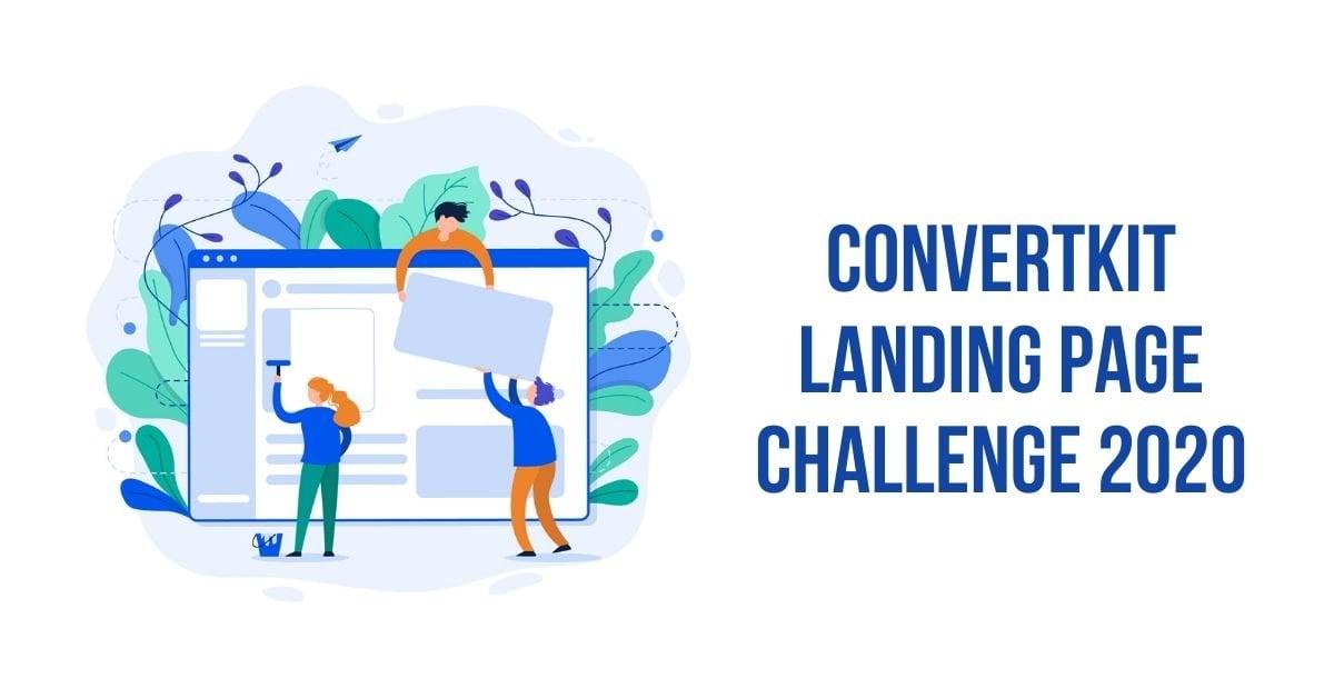 ConvertKit Landing Page Challenge 2020