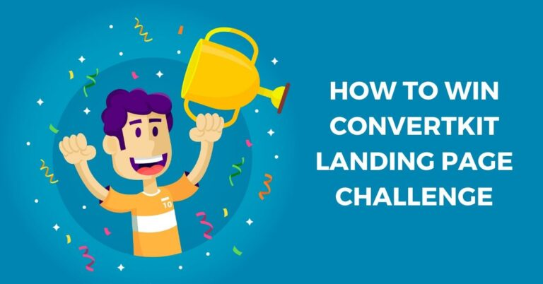 How to Win ConvertKit Landing Page Challenge 2020