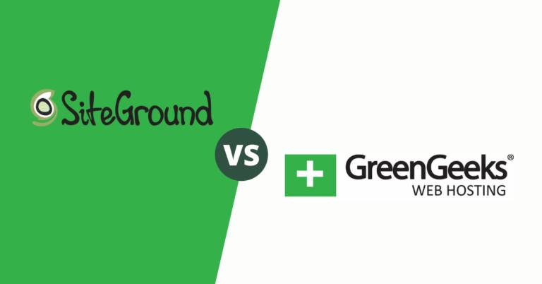 SiteGround vs GreenGeeks Comparison (2020)