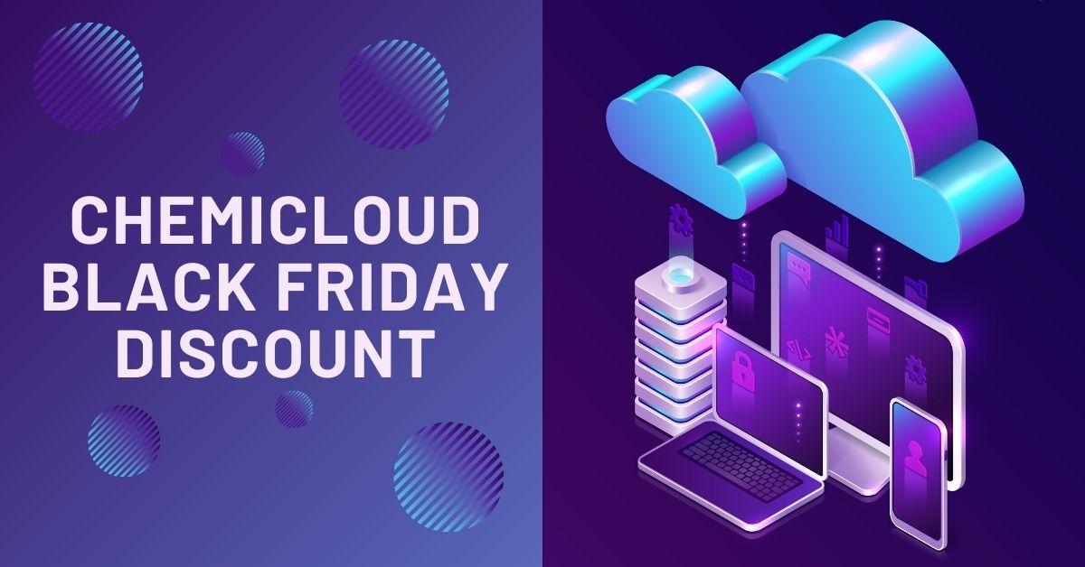 ChemiCloud Black Friday Sale Discoun