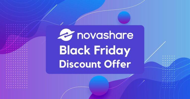 Novashare Black Friday Deals 2021: 30% Instant Discount