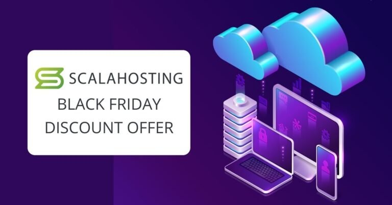 ScalaHosting Black Friday Deals 2020 – The Best Cloudways Alternative