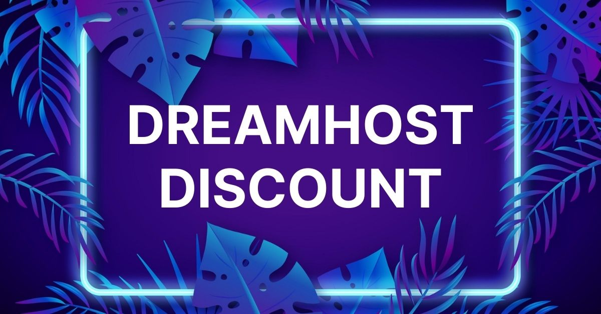 Dreamhost Coupons, Promo Codes, and Discount Offers