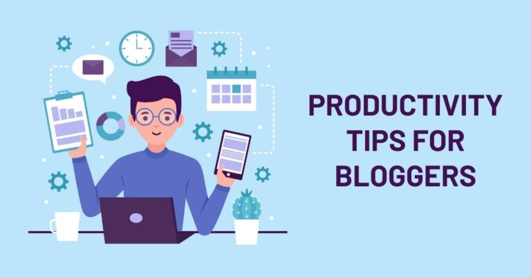 10 Best Productivity Tips for Bloggers and Online Entrepreneurs Working From Home