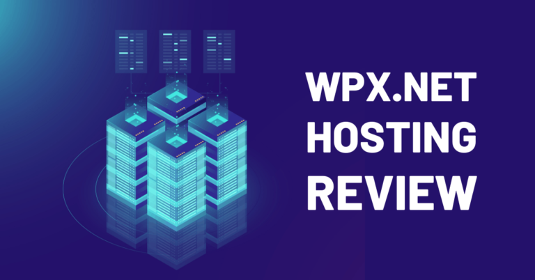 WPX Hosting Review | Is it World's Fastest Managed WordPress Hosting?