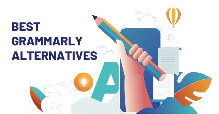 5 Best Grammarly Alternatives for Grammar and Plagiarism Check