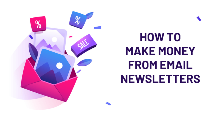 How to Make Money From Email Newsletters