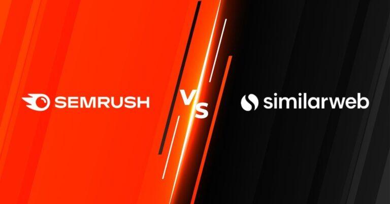 Semrush vs. Similarweb Pro Comparison (2021): Which is a Better SEO Tool?