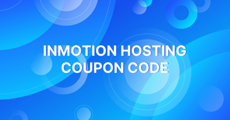 InMotion Hosting Coupon Code:  Get a 92% Off Inmotion Hosting Promo Code
