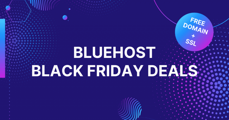 Bluehost Black Friday Deals 2021: Free Domain + SSL + An Exclusive 70% Discount on Shared Hosting