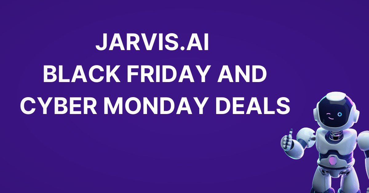 Jarvis.ai Black Friday Deals Cyber Monday Discount Coupon