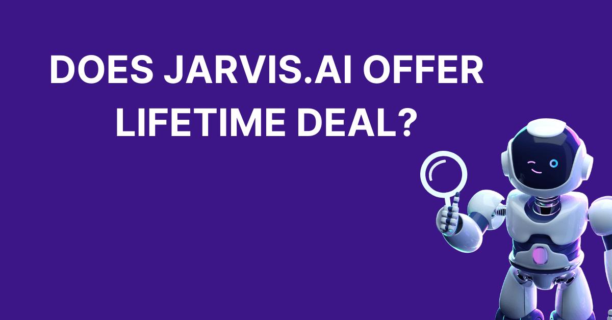 Jarvis.ai Lifetime Deal