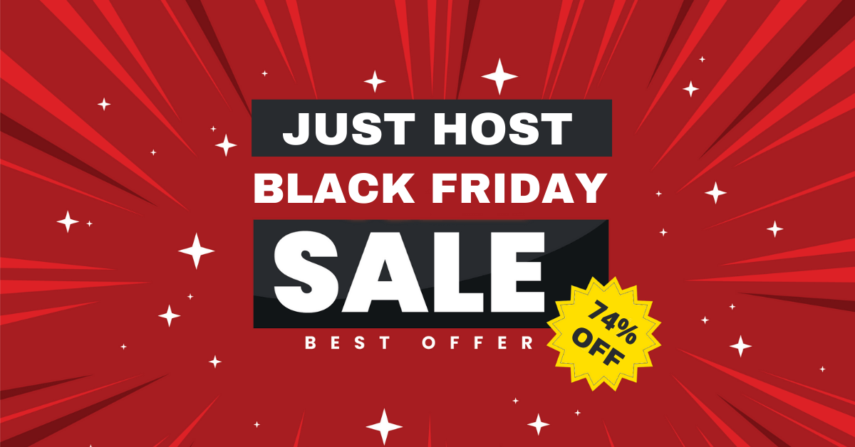Just Host Black Friday Deals, JustHost Black Friday Cyber Monday Sale