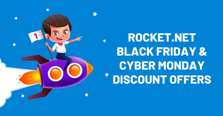Rocket.net Black Friday Deals 2021: 99% OFF Coupon Inside