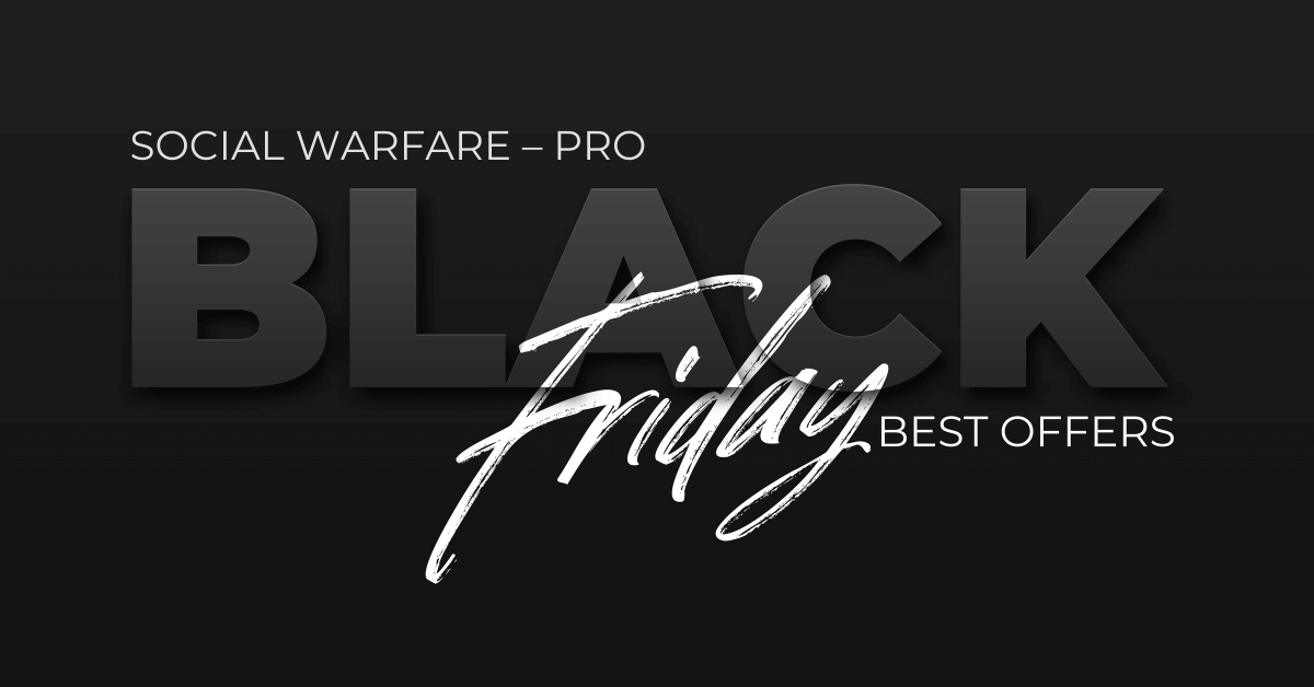 Social Warfare Black Friday Deals Cyber Monday Discount Coupon