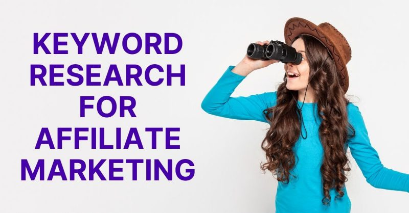 Keyword Research for Affiliate Marketing