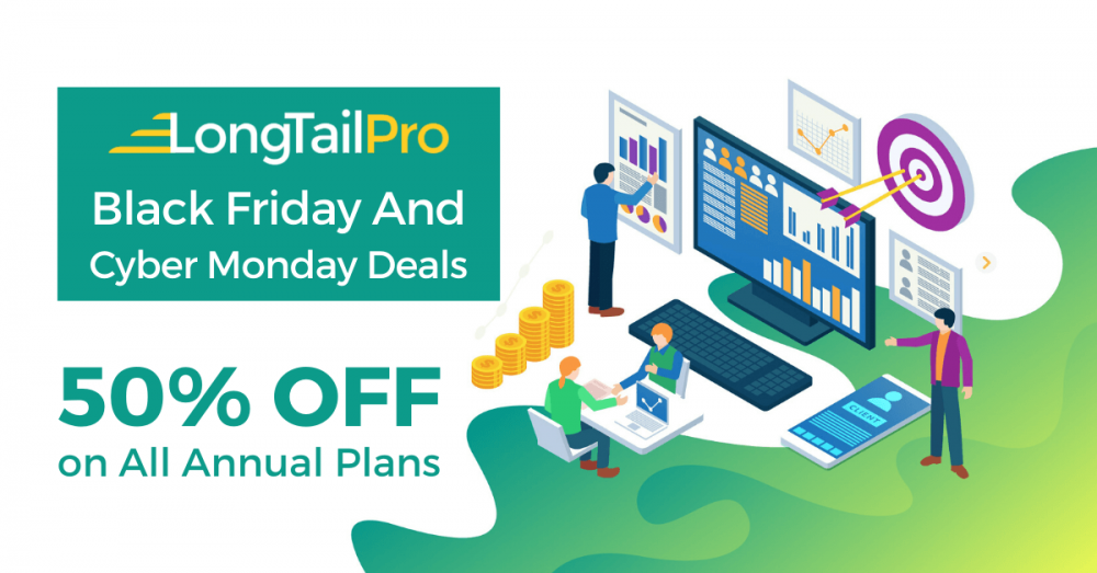 Long Tail Pro Black Friday And Cyber Monday Deals