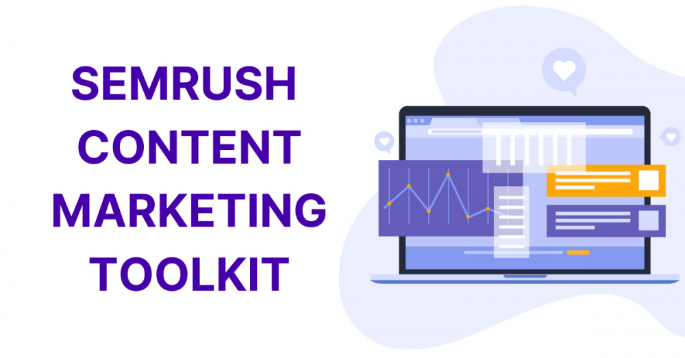 SEMrush Content Marketing Toolkit Review Guide